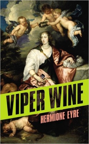Viper Wine Hermione Eyre cover